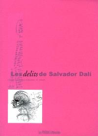 Les délits de Salvador Dali