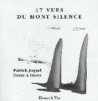 17 vues du mont Silence