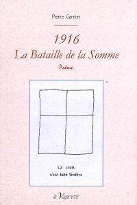 1916, la bataille de la Somme