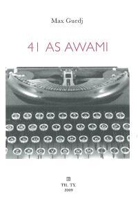 41 as Awami : pour l'amour de Torico
