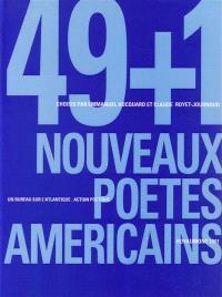 49 + 1 nouveaux poètes américains : anthologie de poésie américaine contemporaine