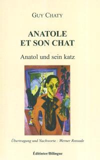 Anatole et son chat = Anatol und sein Katz
