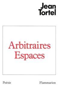 Arbitraires espaces