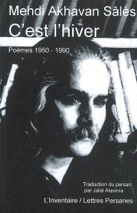 C'est l'hiver : poèmes 1950-1990