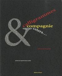 Calligrammes & compagnies, etcetera...