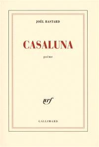 Casaluna : poème