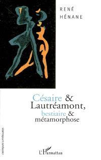 Césaire et Lautréamont : bestiaire et métamorphose