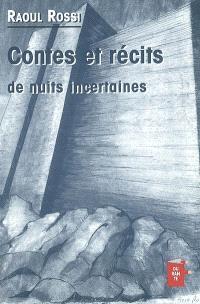 Contes et récits de nuits incertaines