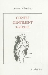 Contes gentiment grivois : choix de contes et nouvelles en vers