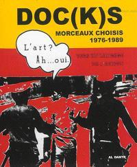 Doc(k)s : morceaux choisis, 1976-1989 : vers un langage de l'action