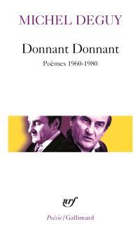 Donnant donnant : poèmes 1960-1980