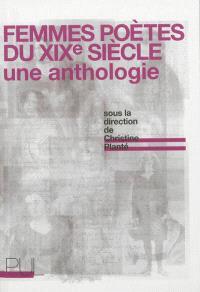Femmes poètes du XIXe siècle : une anthologie