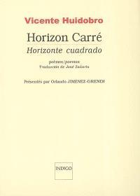 Horizon carré : poèmes = Horizonte cuadrado : poemas