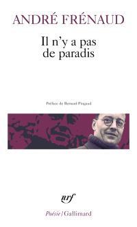 Il n'y a pas de paradis : poèmes (1943-1960)