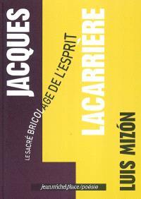 Jacques Lacarrière : le sacré bricolage de l'esprit