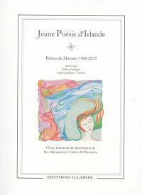 Jeune poésie d'Irlande : poètes du Munster 1960-2015 : anthologie bilingue anglais-gaélique/français