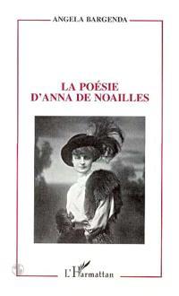 La poésie d'Anna de Noailles