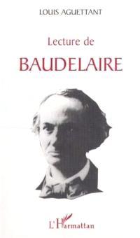 Lecture de Baudelaire : vie, psychologie, poétique
