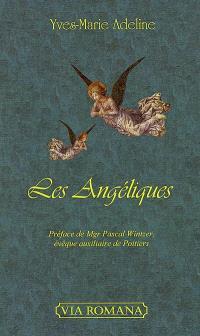 Les angéliques : poèmes