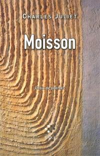 Moisson : choix de poèmes