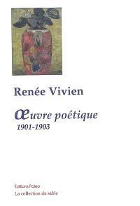 Oeuvre poétique, 1901-1903