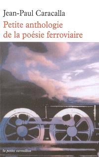 Petite anthologie de la poésie ferroviaire