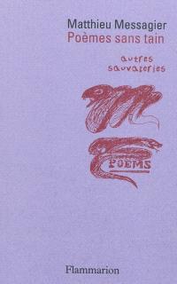 Poèmes sans tain : autres sauvageries