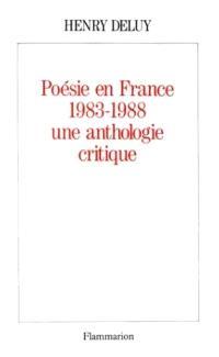 Poésie en France : 1983-1988, une anthologie critique