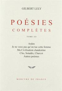 Poésies complètes. Volume 3