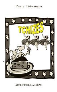 Tchizes : 52 quatrains sur les fromages