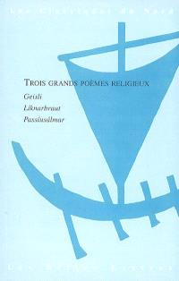 Trois grands poèmes religieux