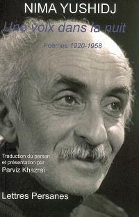 Une voix dans la nuit : poèmes, 1920-1958