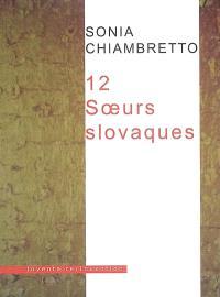12 soeurs slovaques