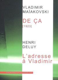 De ça : 1923. L'adresse à Vladimir