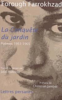 La conquête du jardin : poèmes, 1951-1965