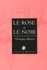 Le rose et le noir : coffret de 3 livres érotiques illustrés