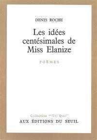 Les Idées centésimales de Miss Elanize