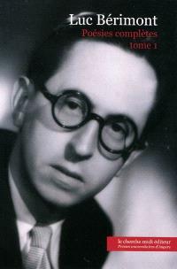 Poésies complètes. Volume 1, 1940-1958