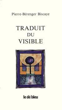 Traduit du visible