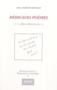 Dédicaces poèmes : vers Henri Meschonnic