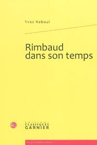 Rimbaud dans son temps