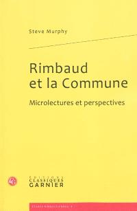 Rimbaud et la Commune : microlectures et perspectives