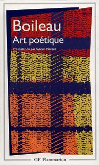 Oeuvres. Volume 2, L'art poétique