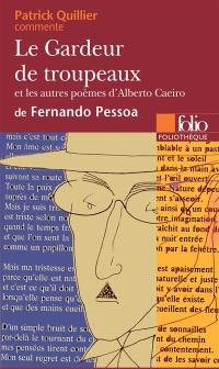 Le gardeur de troupeaux : et les autres poèmes d'Alberto Caeiro de Fernando Pessoa
