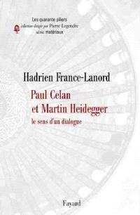 Paul Celan et Martin Heidegger : le sens d'un dialogue