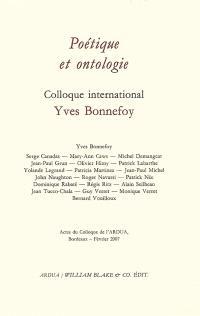 Poétique et ontologie : actes du colloque, Bordeaux, février 2007