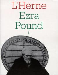 Ezra Pound. Volume 1