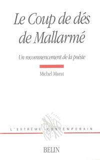 Le Coup de dés de Mallarmé : un recommencement de la poésie