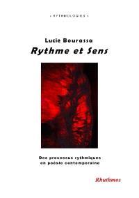 Rythme et sens : des processus rythmiques en poésie contemporaine