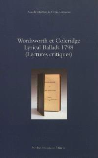Wordsworth et Coleridge, Lyrical ballads 1798 : lectures critiques